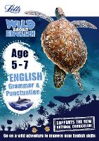 English - Grammar and Punctuation Age 5-7 - Letts Wild About (Paperback)