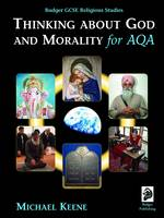 Badger GCSE Religious Studies: Thinking About God and Morality for AQA - Badger GCSE Religious Studies (Paperback)
