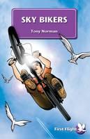 Sky Bikers - First Flight (Paperback)