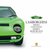 Lamborghini: A Celebration of an Italian Legend - Haynes Great Cars Series (Hardback)