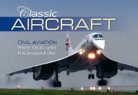 Classic Aircraft (Hardback)