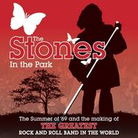 """The """"Stones"""" in the Park: The Summer of '69 and the Making of the Greatest Rock and Roll Band in the World (Hardback)"""