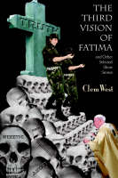 The Third Vision of Fatima and Other Selected Short Stories (Paperback)