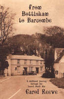 From Bottisham to Barcombe: A Childhood Journey Through the Second World War (Paperback)