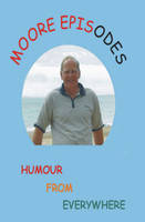 Moore Episodes (Paperback)