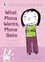 What Mona Wants, Mona Gets - Walker Stories (Paperback)