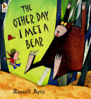 The Other Day I Met a Bear (Paperback)