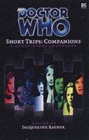 Companions - Doctor Who: Short Trips No. 2 (Hardback)