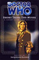 The Muses - Doctor Who: Short Trips No. 4 (Hardback)