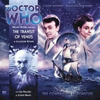 The Transit of Venus - Doctor Who: The Companion Chronicles No. 3.07 (CD-Audio)