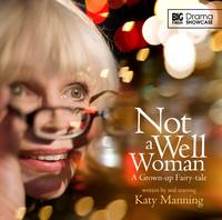 Not a Well Woman - Drama Showcase 1 (CD-Audio)