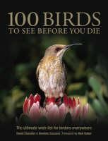 100 Birds to See Before You Die (Hardback)
