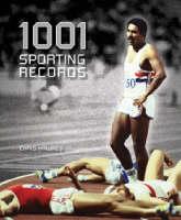 1001 Sporting Records (Hardback)