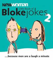 """""""New Woman"""" Little Book of Bloke Jokes 2 (Paperback)"""