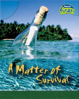 A Matter of Survival - Raintree Fusion: Physical Processes and Materials (Paperback)