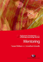 Mentoring in the Lifelong Learning Sector - Professional Development in the Lifelong Learning Sector Series (Paperback)
