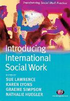 Introducing International Social Work - Transforming Social Work Practice Series (Paperback)