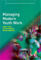 Managing Modern Youth Work - Empowering Youth and Community Work PracticeyLM Series (Paperback)