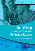 The Lifelong Learning Sector: Reflective Reader - Achieving QTLS Series (Paperback)