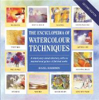 Encyclopedia of Watercolour Techniques: A Step-by-Step Visual Directory,with an Inspirational Gallery of Finished Works - Encyclopedia of (Paperback)