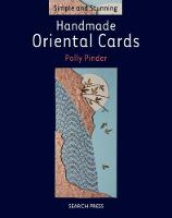 Simple and Stunning: Handmade Oriental Cards - Simple and Stunning (Paperback)