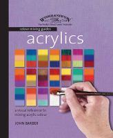Winsor & Newton Colour Mixing Guides: Acrylics (Spiral bound)