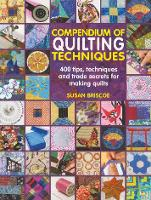 Compendium of Quilting Techniques