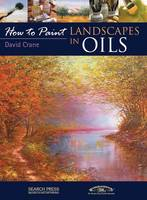 How to Paint: Landscapes in Oils - How to Paint (Paperback)