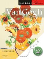 Ready to Paint the Masters: Van Gogh: In Acrylics - Ready to Paint the Masters (Paperback)