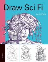 Draw Sci Fi (Paperback)
