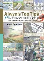 Alwyn's Top Tips for Watercolour Artists - Top Tips (Spiral bound)