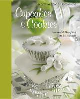 Cupcakes & Cookies: Decorations for All Occasions (Hardback)