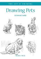 Art of Drawing: Drawing Pets: Dogs, Cats, Horses and Other Animals - Art of Drawing (Paperback)