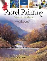 Pastel Painting Step-by-Step - Painting Step-by-Step (Paperback)