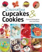 Decorating Cupcakes & Cookies (Paperback)