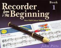 Recorder from the Beginning: Bk. 1: Pupil's Book
