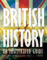 British History: an Illustrated Guide - Illustrated Guide (Paperback)