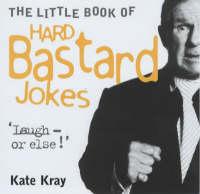 The Little Book of Hard Bastard Jokes (Paperback)