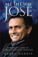All the Way Jose (Hardback)