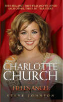 Charlotte Church: Hell's Angel (Paperback)