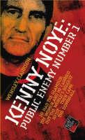 Kenny Noye: Public Enemy No 1 (Paperback)