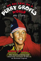 We All Live in a Perry Groves World (Hardback)