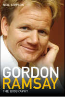 Gordon Ramsay: The Biography (Paperback)