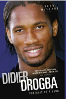 Who Let the Drog Out?: The Biography of Didier Drogba (Hardback)