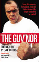 The Guv'nor Through the Eyes of Others