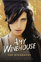 Amy Winehouse: The Biography (Hardback)