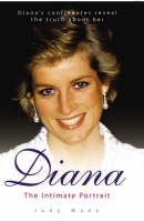 Diana: The Intimate Portrait (Paperback)