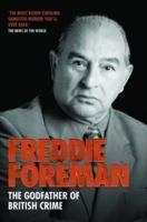 Freddie Foreman: The Godfather of British Crime (Paperback)