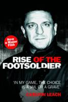 Rise of the Footsoldier (Paperback)