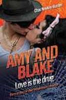 Amy and Blake - Love is the Drug (Paperback)